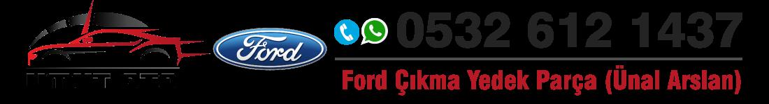 Ford Çıkma Parça Merkezi (Umut Oto) – 0532 612 1437